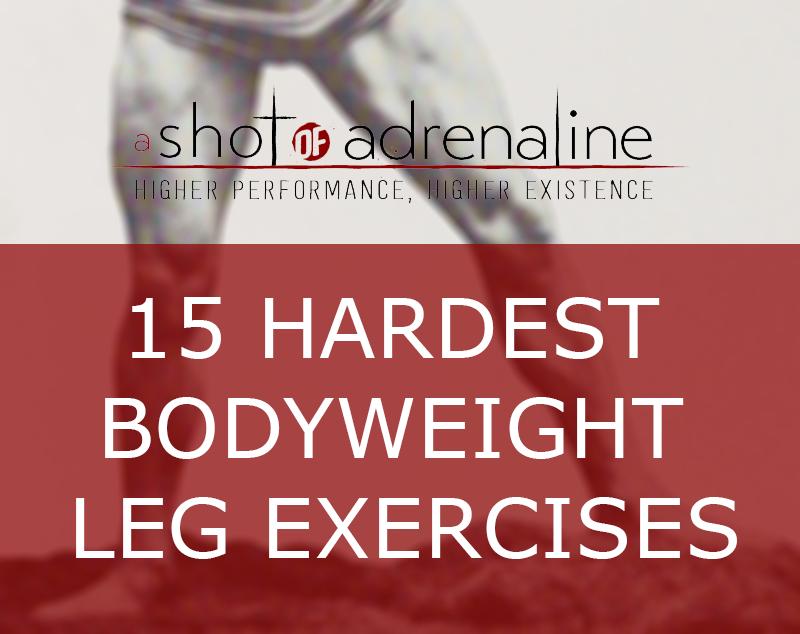 Top 15 Hardest Bodyweight Leg Exercises