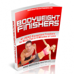 Bodyweight Finishers