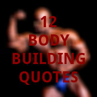 12 bodybuilding quotes