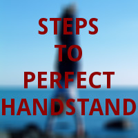 steps to perfect handstand