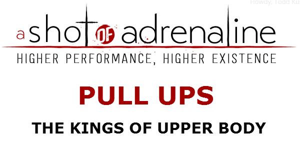 Pull Ups, The Kings Of Upper Body