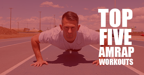 Top 5 AMRAP Workouts