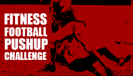 The Fitness Football Pushup Challenge